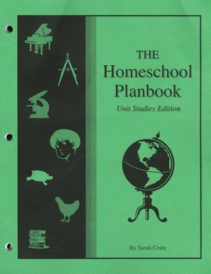 The Homeschool Planbook: Unit Studies Edition   -     By: Sarah Crain