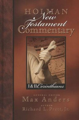 1 & 2 Corinthians: Holman New Testament Commentary [HNTC]  -     By: Richard Pratt Jr.