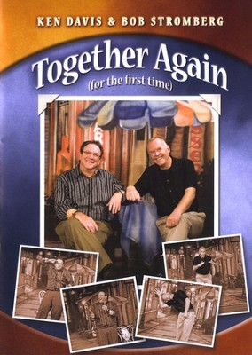 Together Again (for the First Time), DVD   -     By: Ken Davis, Bob Stromberg