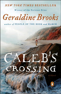 Caleb's Crossing - Slightly Imperfect  -     By: Geraldine Brooks