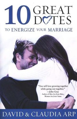 10 Great Dates to Energize Your Marriage   -     By: David Arp, Claudia Arp