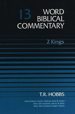 2 Kings: Word Biblical Commentary [WBC]   -     By: T.R. Hobbs