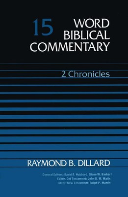 2 Chronicles: Word Biblical Commentary [WBC]   -     By: Raymond B. Dillard