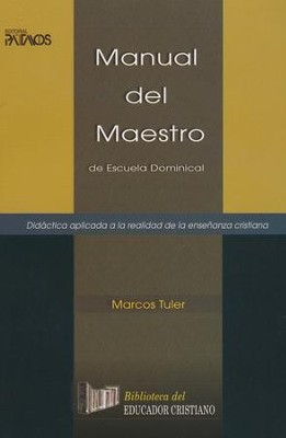Manual del Maestro  (Teacher's Manual)  -     By: Marcos A. Tuler
