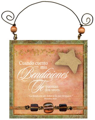 Cuando Cuento Mis Bendiciones, Placa  (When I Count My Blessings, Plaque)  -