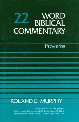 Proverbs: Word Biblical Commentary [WBC]   -     By: Roland Murphy