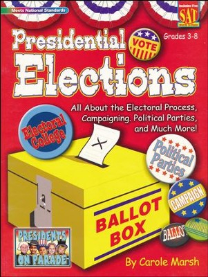 Presidential Elections  -     Edited By: Sherry Moss     By: Carole Marsh