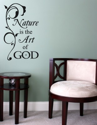 Vinyl Wall Expression, Nature is the Art of God  -