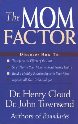 The Mom Factor  -     By: Dr. Henry Cloud, Dr. John Townsend