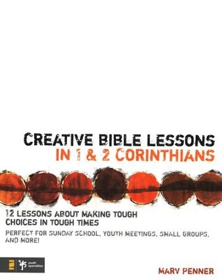 Creative Bible Lessons in 1 & 2 Corinthians   -     By: Marv Penner