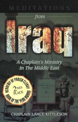 Meditations from Iraq; A Chaplain's Ministry In the Middle East  -     By: Lance Kittleson