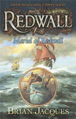 #4: Mariel of Redwall: A Tale of Redwall  -     By: Brian Jacques     Illustrated By: Gary Chalk