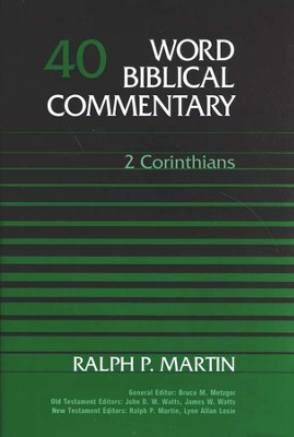2 Corinthians: Word Biblical Commentary [WBC]   -     By: Ralph P. Martin
