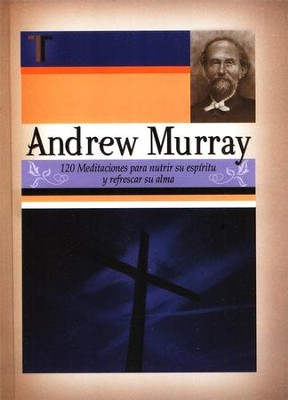 Andrew Murray - 120 Meditaciones, Andrew Murray: 120 Meditations  -     By: Andrew Murray