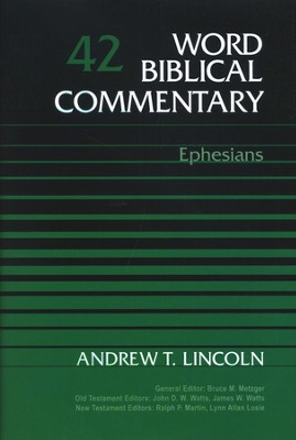 Ephesians: Word Biblical Commentary [WBC]   -     By: Andrew T. Lincoln