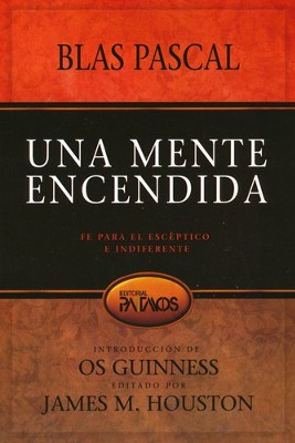 Una Mente Encendida  (The Mind on Fire)  -     By: Blas Pascal