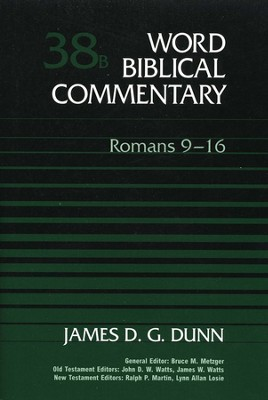 Romans 9-16: Word Biblical Commentary [WBC]   -     By: James D.G. Dunn