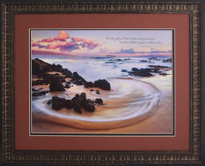 Let the Glory Of the Lord Endure Forever Framed Art  -
