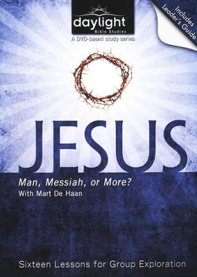 Jesus, Man, Messiah, Or More?, DVD with Leader's Guide   -