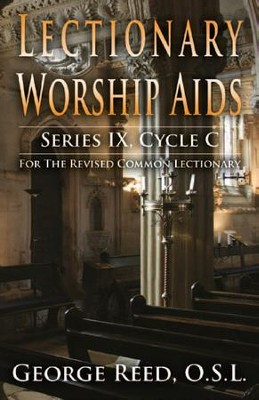 Lectionary Worship Aids, Cycle C  -     By: George Reed