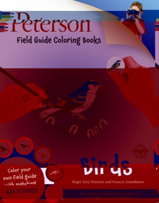 Peterson Field Guide Coloring Book: Birds  -     Edited By: Roger Tory Peterson     By: Peter C. Alden, Roger Tory Peterson