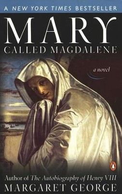 Mary Called Magdalene  -     By: Margaret George