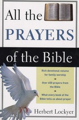 All the Prayers of the Bible  -     By: Herbert Lockyer