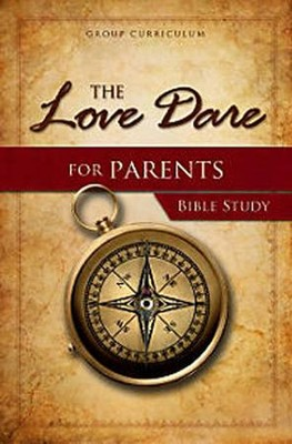 The Love Dare for Parents Bible Study - Slightly Imperfect  -     By: Alex Kendrick, Stephen Kendrick