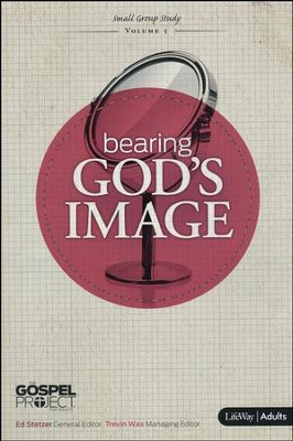 The Gospel Project Volume 5: Bearing God's Image (Member Book)  -