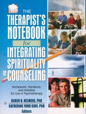 The Therapist's Notebook for Integrating Spirituality in Counseling  -