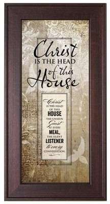 Christ Is the Head Of This House Framed Art  -