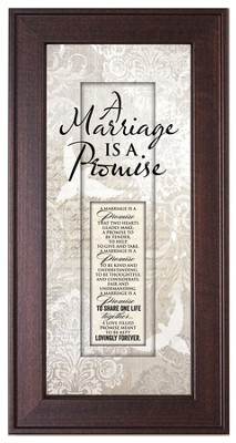 Marriage Is A Promise Framed Art  -
