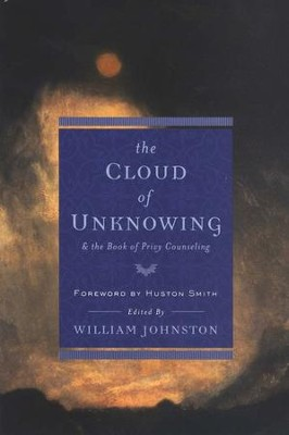 Cloud of Unknowing and The Book of Privy Counseling   -     By: William Johnston