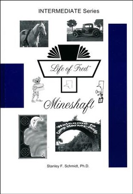 Life of Fred: Mineshaft  -     By: Stanley F. Schmidt Ph.D.