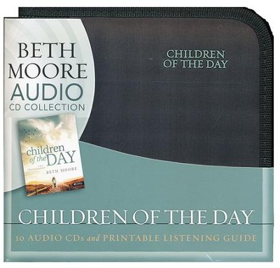 Children of the Day: 1 & 2 Thessalonians Audio CDs   -     By: Beth Moore