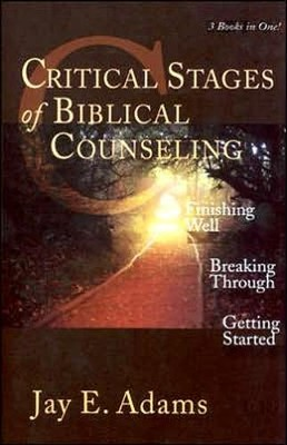 Critical Stages of Biblical Counseling   -     By: Jay Edward Adams