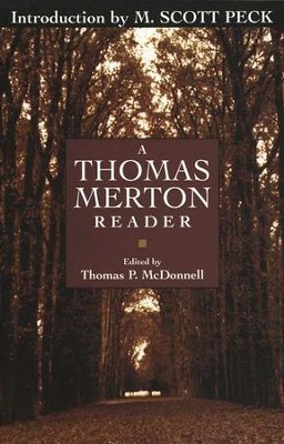 A Thomas Merton Reader            -     By: Thomas McDonnell