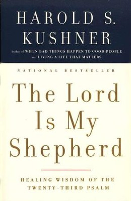 The Lord is My Shepherd  -     By: Harold S. Kushner