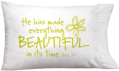 He Has Made Everthing Beautiful, Pillowcase   -