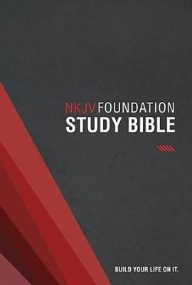 NKJV Foundation Study Bible, hardcover  -