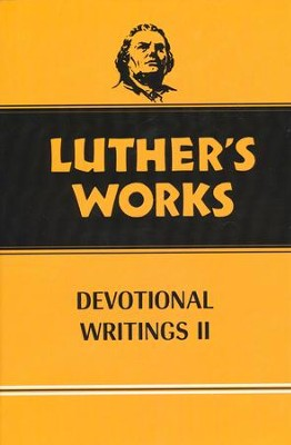 Luther's Works [LW], Volume 43: Devotional Writings II   -     By: Martin Luther