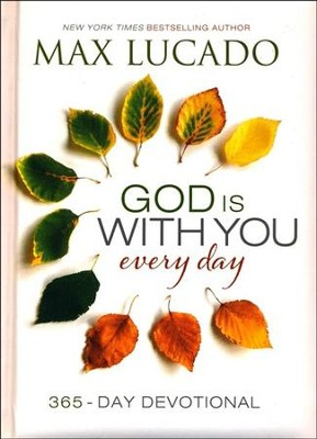 God Is With You Every Day  -     By: Max Lucado