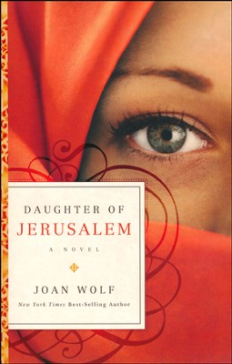 Daughter of Jerusalem    -     By: Joan Wolf