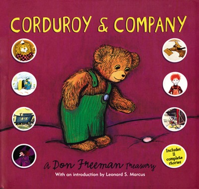 Corduroy & Company: A Don Freeman Treasury  -     By: Don Freeman