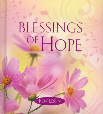 Blessings of Hope  -     By: Roy Lessin