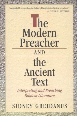 Modern Preacher and the Ancient Text   -     By: Sidney Greidanus