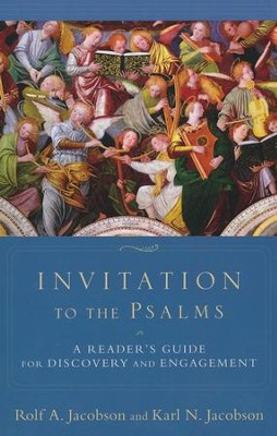 Invitation to the Psalms: A Reader's Guide for Discovery and Engagement  -     By: Rolf A. Jacobson, Karl N. Jacobson
