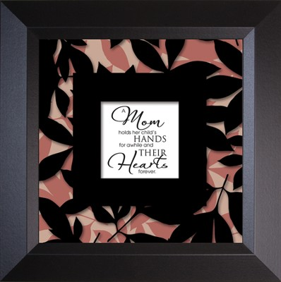 Mom Holds - Truth Squared Framed Art Series   -