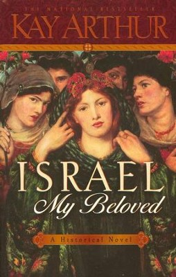 Israel, My Beloved  -     By: Kay Arthur