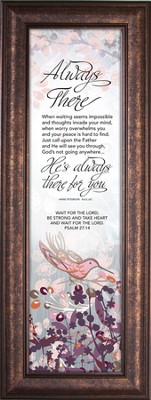 Always There for You, Framed                       -